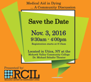 RCIL to host Medical Aid in Dying Conference on November 3rd in Utica, NY. Click here to learn more!